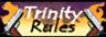 Trinity Rules